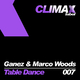 Ganez & Marco Woods Table Dance