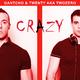 Gantcho & Twenty a.k.a. TwoZero - Crazy