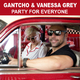 Gantcho & Vanessa Grey - Party for Everyone