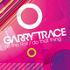 Garry Trace Hit the Roll - Do That Thing