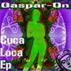 Gaspar-On Cuca Loca Ep