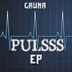 Gauna Pulsss EP