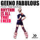 Geeno Fabulous feat. Raheema  Rhythm Is All That I Need