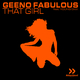 Geeno Fabulous feat. Young Sixx  That Girl