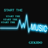 Start the Music by Gekido mp3 download