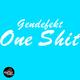 Gendefekt One Shit