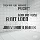 Genetic Noise A Bit Loco Janiv Damti Remix