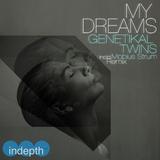 My Dreams by Genetikal Twins mp3 download
