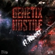 Genetix Ft. Persist Hostile
