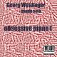 Georg Weidinger Obsessive Piano I: Piano Solo