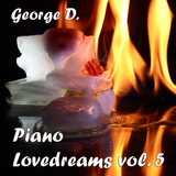 Piano Lovedreams, Vol. 5 by George D mp3 download