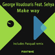 George Voudouris feat. Sehya - Make Way