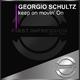 Georgio Schultz - Keep on Movin' On