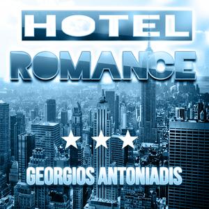 Georgios Antoniadis - Hotel Romance  (Pop Art Records )