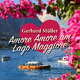 Gerhard Müller Amore Amore am Lago Maggiore