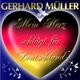 Gerhard Müller Mein Herz schlägt für Deutschland