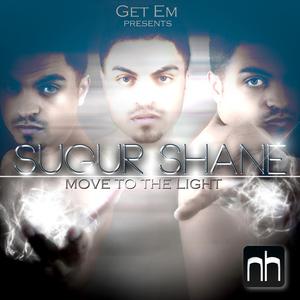 Get Em & Sugur Shane - Move to the Light (Nick Harvey Music)