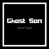 Never Forget by Ghost Son mp3 download