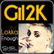 Gil2K - Enough