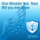 Gino Windster Feat Rooz Will You Ever Know