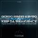 Giorgio Brindesi & Rivero Keep Da Freakuency