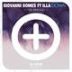 Giovanni Gomes feat. Illa Down(The Remixes)