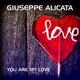 Giuseppe Alicata You Are My Love