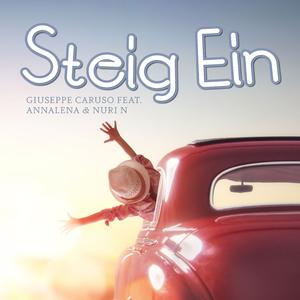 Giuseppe Caruso feat. Annalena & Nuri N - Steig ein (Giucatainment)
