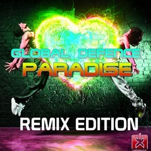 Global Defence - Paradise(Remix Edition) (Rgmusic Records)