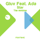 Gluv Feat. Ada Star - the Remixes