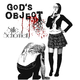 God's Object Stille Schönheit