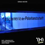 Maschinerie der Polarlandschaft by Goeran Meyer mp3 download