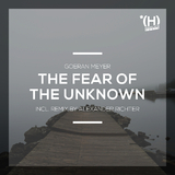 The Fear of the Unknown by Goeran Meyer mp3 download