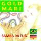 Goldmari Samba im Fuß