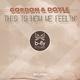 Gordon & Doyle - This Is How We Feelin'