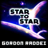Star to Star by Gordon Raddei mp3 download