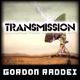 Gordon Raddei - Transmission