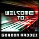 Gordon Raddei Welcome To