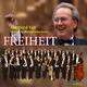 Gottfried Veit & Sächsische Bläserphilharmonie Freiheit