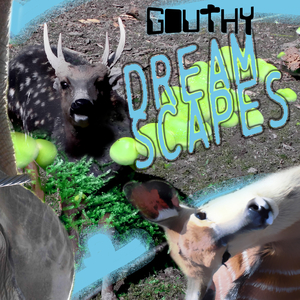 Gouthy - Dream Scapes (Kugkmusique)