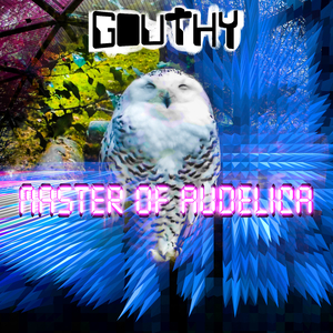Gouthy - Masters of Audelica (Kugkmusique)