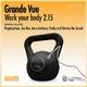 Grande Vue Work Your Body 2.15