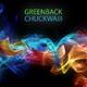 Greenback Chuckwaiii