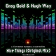 Greg Gold & Hugh Way Nice Things