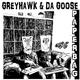 Greyhawk & Da Goose - Paperbag