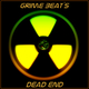Grime Beat's Dead End