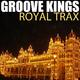 Groove Kings Royal Trax