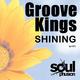 Groove Kings Shining