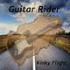 Guitar Rider Kinky Flight