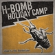 H-Bomb Holiday Camp Close to the Borderline